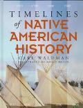 Timelines of Native American History - Carl Waldman - Paperback