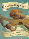 Celebration Song - James R. Berry