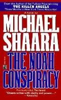 Noah Conspiracy - Michael Shaara - Mass Market Paperback