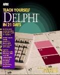 Teach Yourself Delphi in 21 Days - Ray Bernard - Paperback - 1st ed