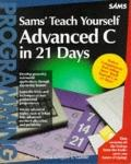 Sams Teach Yourself Advanced C in 21 Days - Bradley L. Jones - Paperback - 1st ed