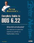 Peter Norton's Complete Guide to DOS 6.22
