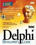 Delphi Developer's Guide - Steve Teixeira - Paperback - 1st ed