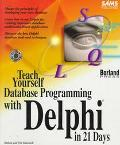 Teach Yourself Database Programming with Delphi in 21 Days