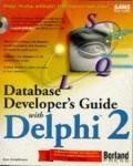 Database Developer's Guide with Delphi 2 - Ken Henderson - Paperback