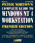Peter Norton's Complete Guide to Windows Nt 4 Workstation
