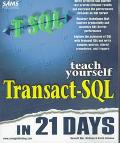 Teach Yourself Transact Sql in 21 Days
