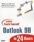 Sams Teach Yourself Outlook 98 in 24 Hours - John R. Nicholson - Paperback