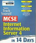 Sams Teach Yourself MCSE Internet Information Server 4 in 14 Days