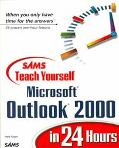 Sams Teach Yourself Microsoft Outlook 2000 in 24 Hours