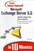 Sams Teach Yourself Microsoft Exchange Server 5.5 in 10 Minutes - Patrick Grote - Paperback