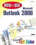How to Use Microsoft Outlook 2000 Visually in Full Color