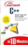 Teach Yourself C++ in 10 Minutes