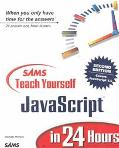 Teach Yourself Javascript in 24 Hours