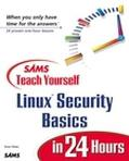 Sams Teach Yourself Linux Security Basics in 24 Hours