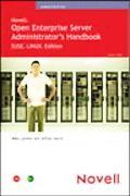 Novell Open Enterprise Server Administrator's Handbook SUSE LINUX Edition