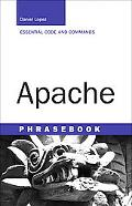 Apache Phrasebook Essential Code and Commands