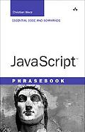 Javascript Phrasebook Essential Code and Commands
