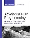 Advanced Php Programming Developing Large-scale Web Applications With Php 5