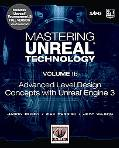 Mastering Unreal Technology: Advanced Level Design Concepts with Unreal Engine 3