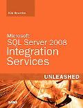 Microsoft SQL Server 2008 Integration Services Unleashed (Unleashed Series)