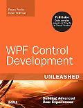WPF Control Development Unleashed: Building Advanced User Experiences