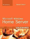 Microsoft Windows Home Server Unleashed (2nd Edition)