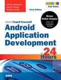 Android Application Development in 24 Hours, Sams Teach Yourself (3rd Edition) (Sams Teach Y...