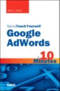 Sams Teach Yourself Google AdWords in 10 Minutes (Sams Teach Yourself -- Minutes)