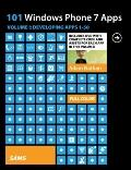 101 Windows Phone 7 Apps, Volume I : Developing Apps 1-50