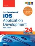 Sams Teach Yourself iOS Application Development in 24 Hours (3rd Edition) (Sams Teach Yourse...