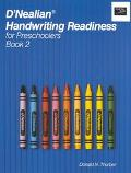 D'Nealian Handwriting Readiness for Preschoolers Book 2