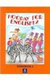 Hooray for English: Workbook 2 (Bk. 2)