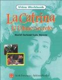 La Catrina el Ultimo Secreto, Video Workbook