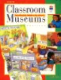 Classroom Museums: Touchable Tables for Kids! Grades 3-6 - Pamela Marx - Paperback