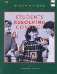Students Resolving Conflict Peer Mediation in Schools