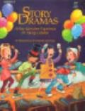 Story Dramas A New Literature Experience for Young Children