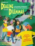 Dealing With Dilemmas Coaching Students in Decision Making