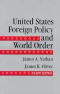 United States Foreign Policy and World Order