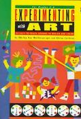 Experimenting With Art 25 Easy-To-Teach Lessons in Design and Color/for Grades 3-6