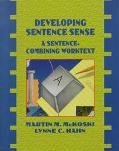 Developing Sentence Sense A Sentence Combing Worktext