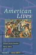 American Lives Since 1877