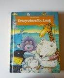 Everywhere You Look ( Collections By Scott Foresman )