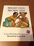 Bright Eyes, Brown Skin (Big Book)