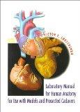Laboratory Manual for Human Anatomy with Cadavers (2nd Edition)