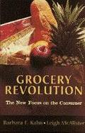 Grocery Revolution The New Focus on the Consumer