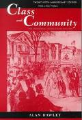Class and Community The Industrial Revolution in Lynn With a New Preface