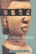 Slaves on Screen Film and Historical Vision