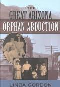 Great Arizona Orphan Abduction