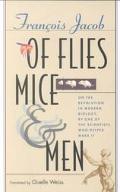 Of Flies, Mice, and Men